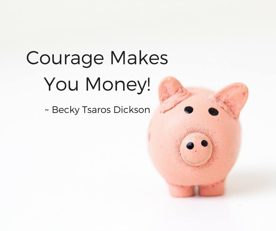 courage-makes-you-money